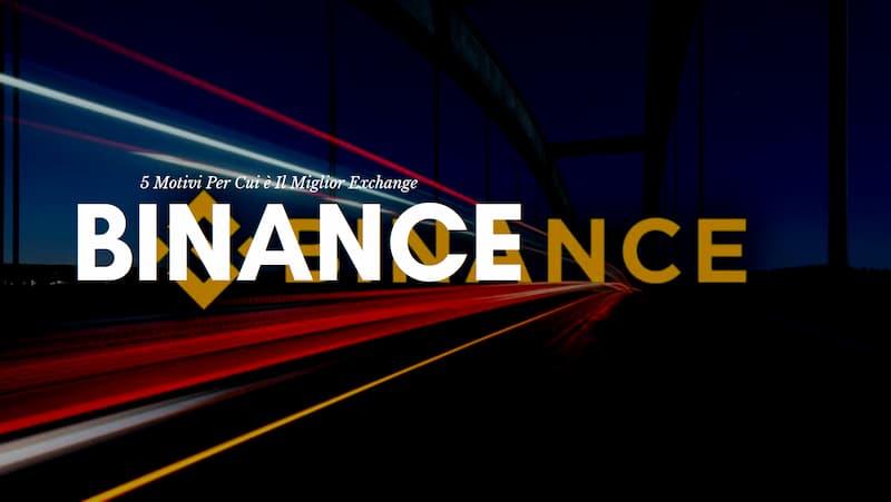 Scritta bianca 5 Motivi Per Cui Binance è Il Miglior Exchange con sfondo scuro e scritta Binance arancione
